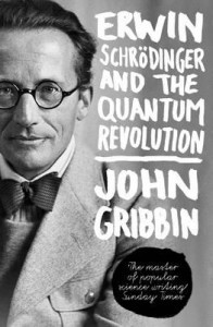 Erwin Schrodinger and the Quatum Revolution book cover