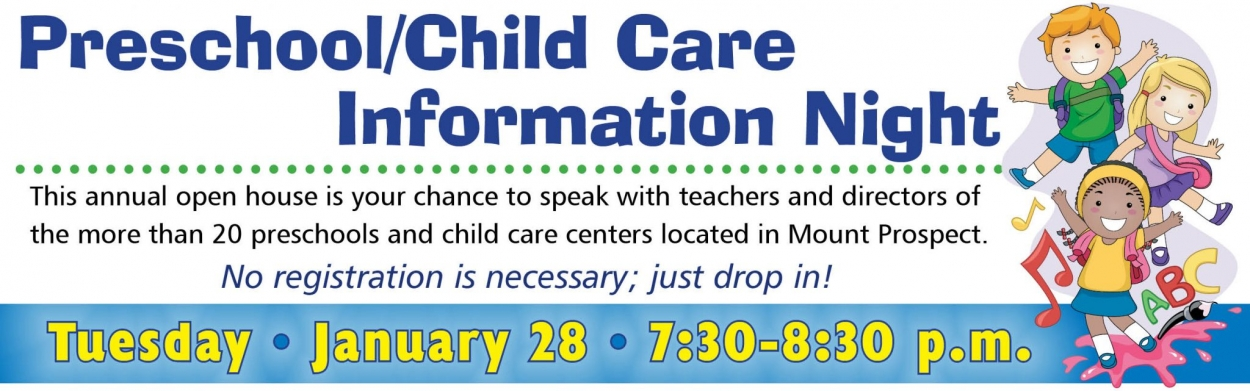 Preschool-Childcare Information Night, Tuesday, January 28 from 7:30 to 8:30 p.m.