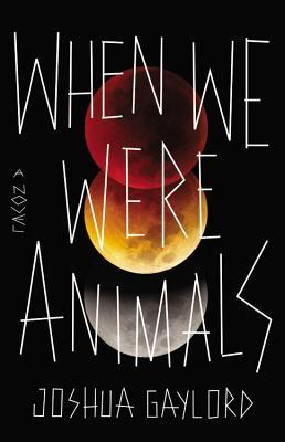 When We Were Animals book cover