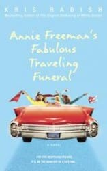 Annie Freemans Fabulous Traveling Funeral book cover