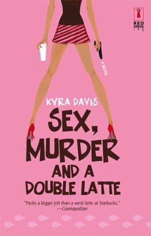 Sex, Murder and a Double Latte book cover