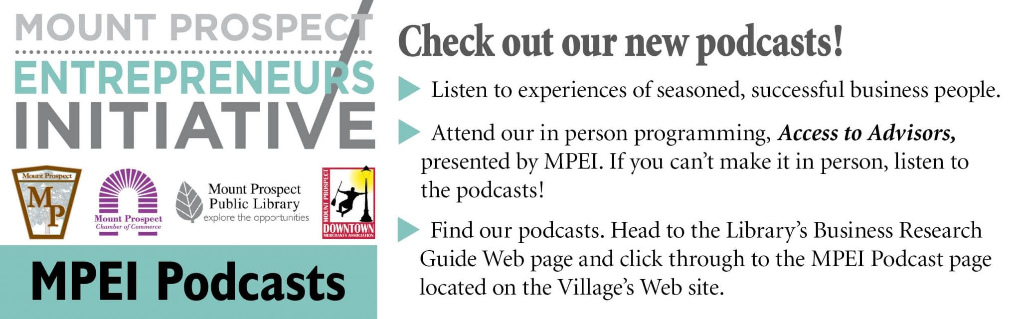 Check out our new podcasts! Attend our in person programming, Access to Advisors, presented by MPEI. If you can't make it in person, listen to the podcasts!