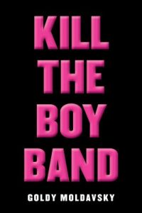 Kill the Boy Band book cover
