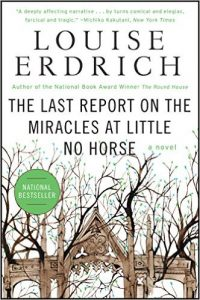 Last Report on the Miracles at Little No Horse book cover