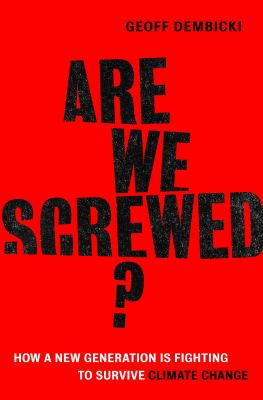 Cover of Are We Screwed?