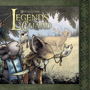 Mouse Guard Legends of the Guard book cover