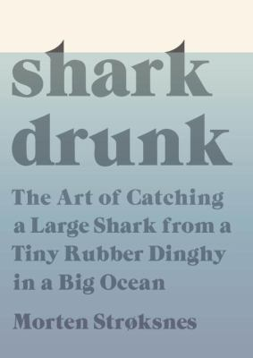 Cover of Shark Drunk