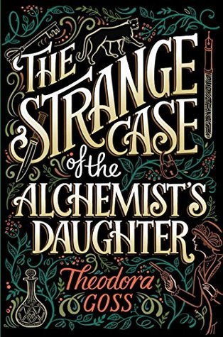 The Strange Case of the Alchemists Daughter book cover