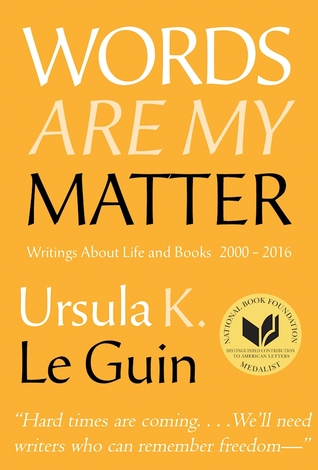 Words Are My Matter Writings About Life and Books book cover
