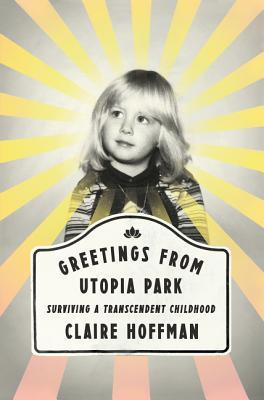 Greetings from Utopia Park book cover