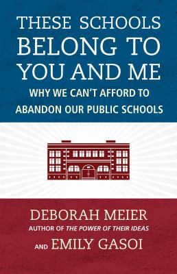 Cover of These Schools Belong to You and Me