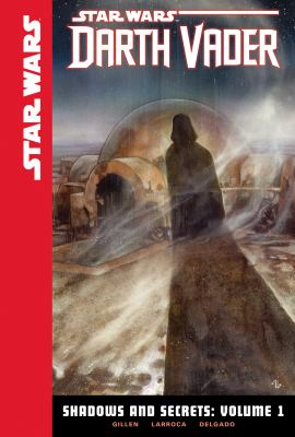 Star Wars Darth Vader Shadows and Secrets Volume 1 book cover