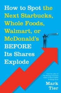 Cover of How to Spot the Next Starbucks, Whole Foods, Walmart, or McDonald's Before Its Shares Explode