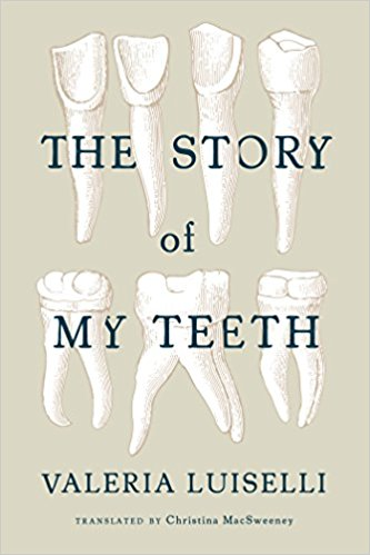 The Stoy of My Teeth book cover
