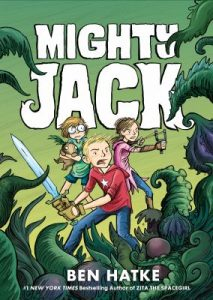 Mighty Jack by Ben Hatke book cover