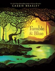 Tumble & Blue by Cassie Beasley book cover