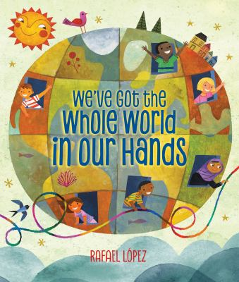 Weve Got the Whole World in Our Hands book cover