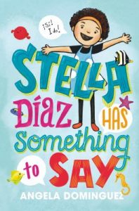 Stella Diaz Has Something to Say book cover