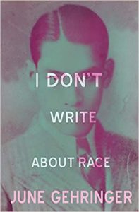 I Don't Write About Race book cover