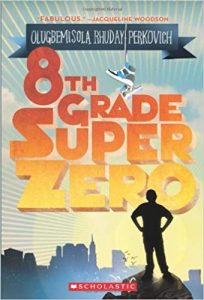 Eighth Grade Super Zero book cover