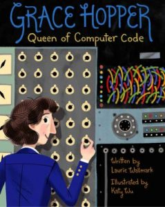 Grace Hopper: Queen of Computer Code Book Cover
