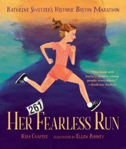 Her Fearless Run: Kathrine Switzer's Historic Boston Marathon Book Cover