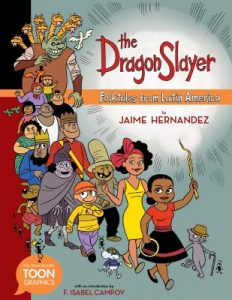 The Dragon Slayer: Folktales from Latin America Book Cover