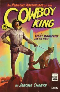 Perilous Adventures of the Cowboy King book cover