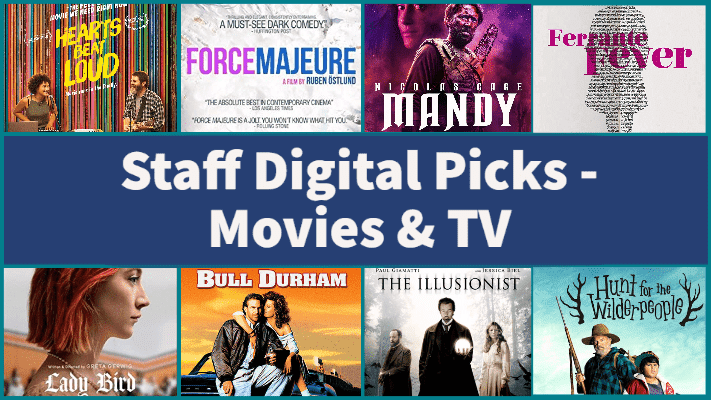 Staff Digital Picks Movies & TV