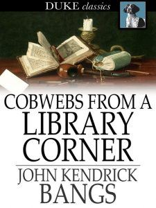 Cobwebs from a Literary Corner ebook cover