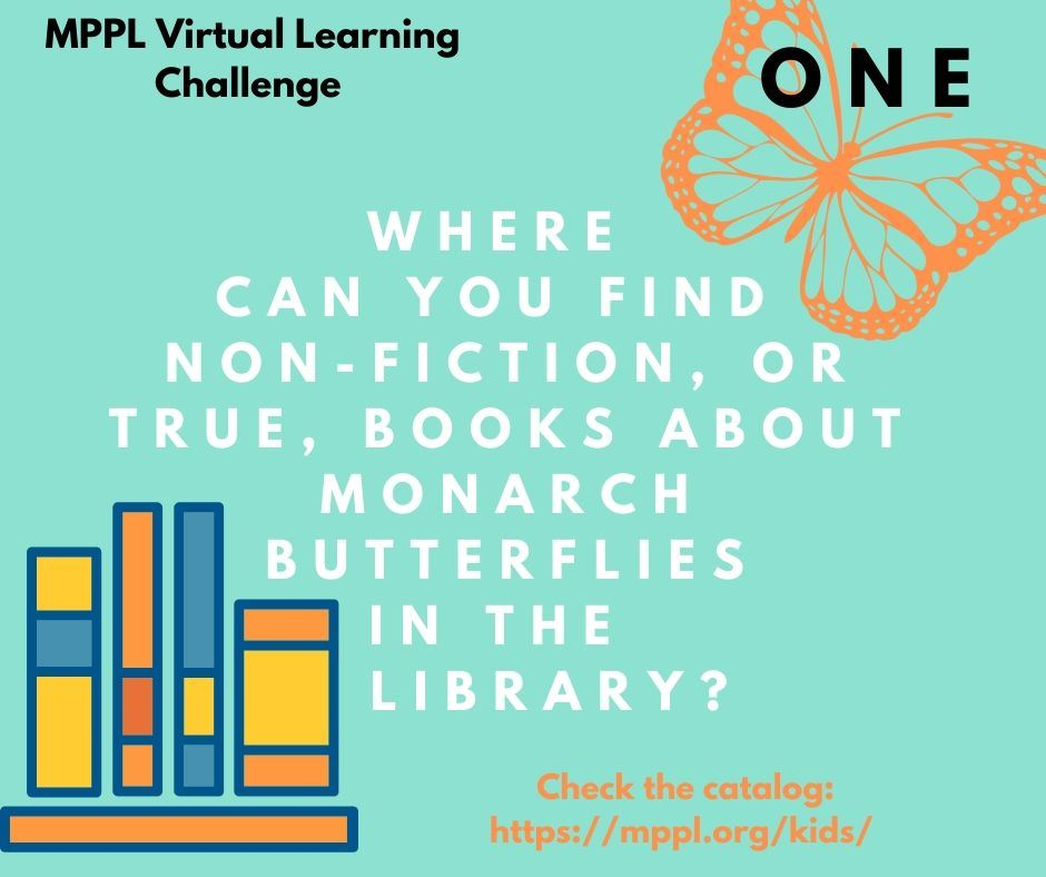 Where can you find non-fiction, or true, books about monarch butterflies in the library?