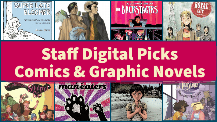 Staff Digital Picks Comics and Graphic Novels image
