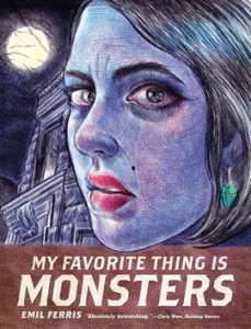 My Favorite Thing Is Monsters book cover