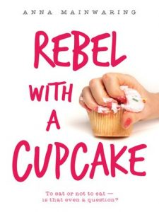 Rebel with a Cupcake book cover