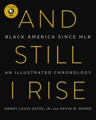 And still I rise - black america since MLK book cover
