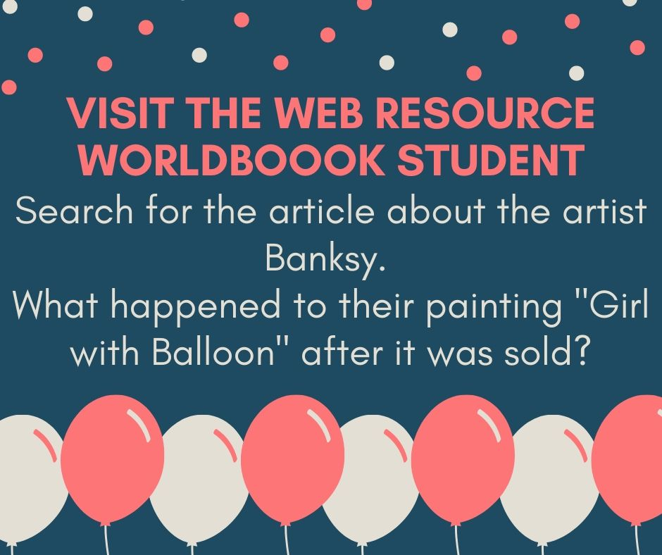 "Visit the web resource worldbook student. Search for the article about the artist Banksy. What happened to their painting ""Girl with Balloon"" after it was sold?"