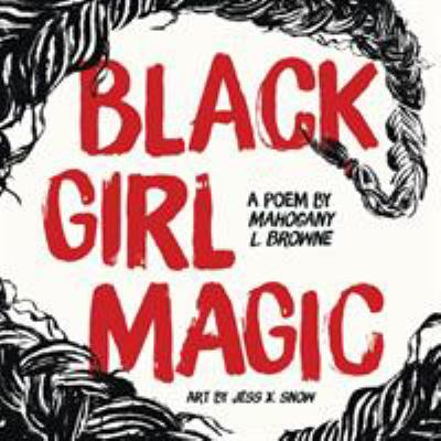 Black girl magic - a poem book cover