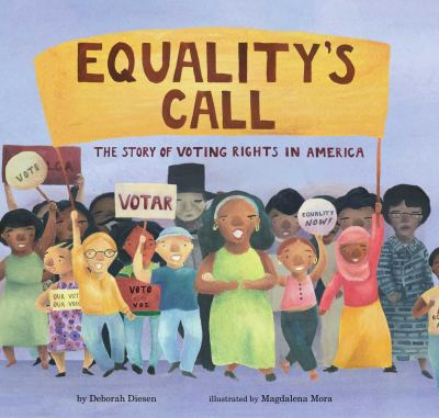Equality's Call- The Story of Voting Rights in America book cover