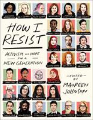 How I resist - activism and hope for a new generation book cover