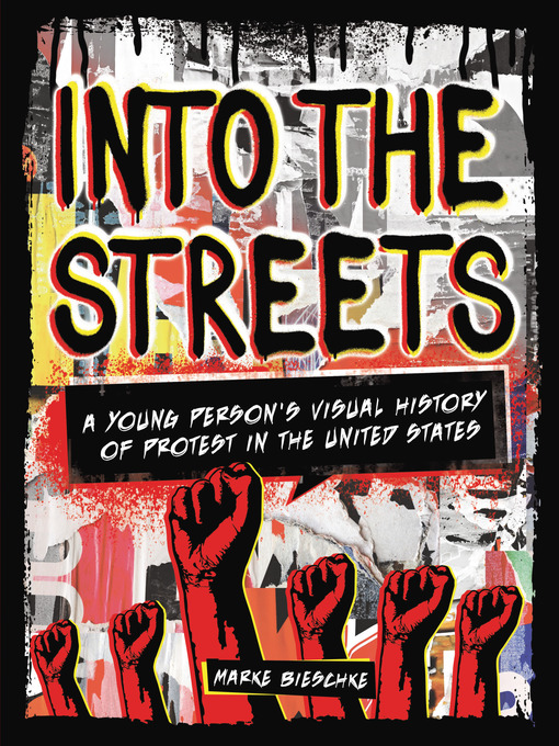 Into the Streets- A Young Person's Visual History of Protests book cover