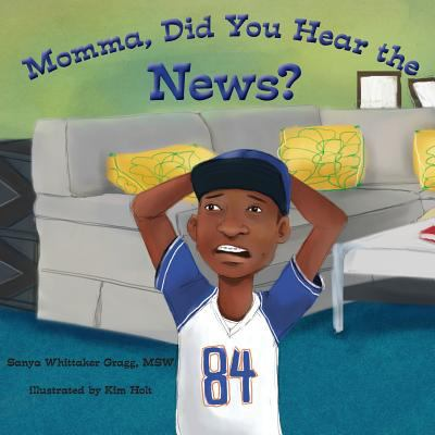 Momma, Did You Hear the News? book cover