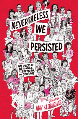Nevertheless, we persisted - 48 voices of defiance, strength, and courage book cover