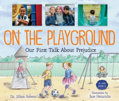 On the playground - our first talk about prejudice book cover