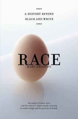 Race - a history beyond black and white book cover