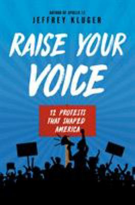 Raise Your Voice- 12 Protests that Shaped America book cover