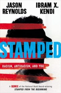 Stamped: Racism, antiracism, and you book cover