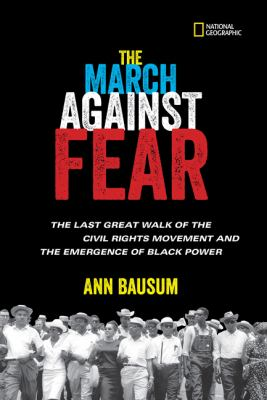 The March against Fear - the last great walk of the civil rights movement and the emergence of Black power book cover