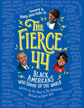 The fierce 44 - black Americans who shook up the world book cover