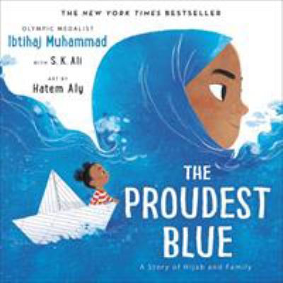 The proudest blue - a story of hijab and family book cover
