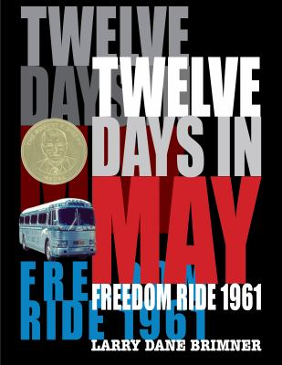 Twelve days in May - Freedom Ride 1961 book cover